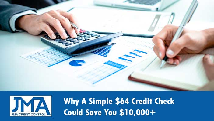 why-a-simple-64-credit-check-could-save-you-10000